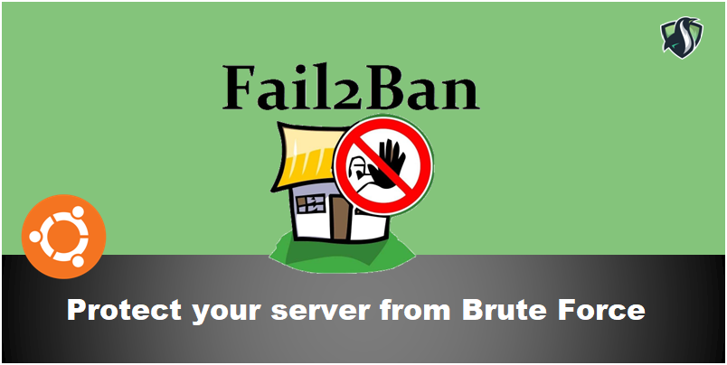 """How to protect ubuntu server from brute force attack using """"fail2ban"""" post thumbnail image"""