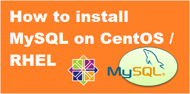 How to install MySQL 5.6 on CentOS 7 post thumbnail image