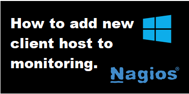 How to add windows client to Nagios monitoring. post thumbnail image