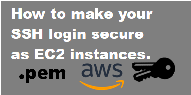 How to secure your server with private key login authentication. (As like AWS EC2) post thumbnail image